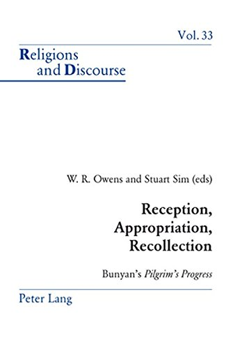 "Reception, Appropriation, Recollection: Bunyan's ""Pilgrim's Progress (Religions and Discourse) (3039107208) by W.R. Owens; Stuart Sim"