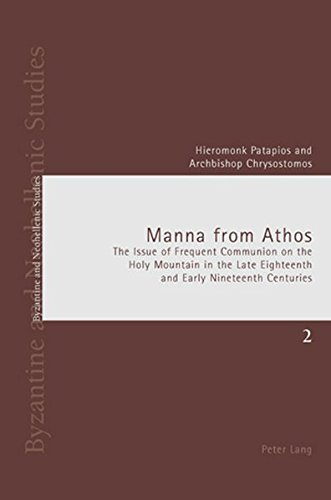 Manna from Athos: The Issue of Frequent: Hieromonk Patapios; Archbishop
