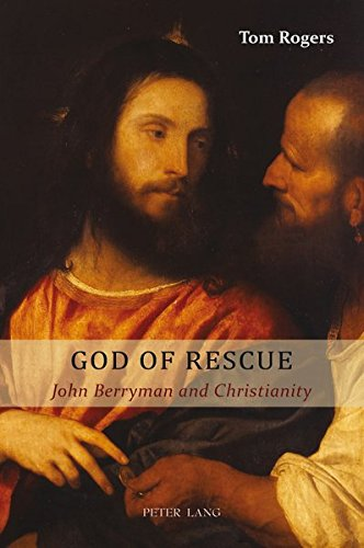 9783039107483: God of Rescue: John Berryman and Christianity