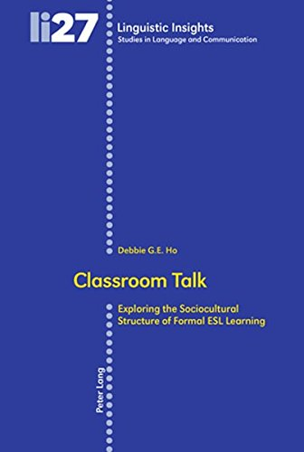 9783039107612: Classroom Talk: Exploring the Sociocultural Structure of Formal Esl Learning