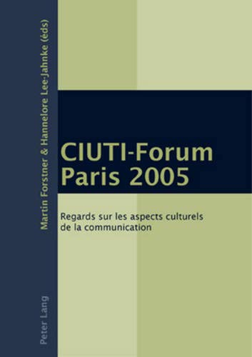 CIUTI-Forum Paris 2005: Regards sur les aspects: Peter Lang AG,