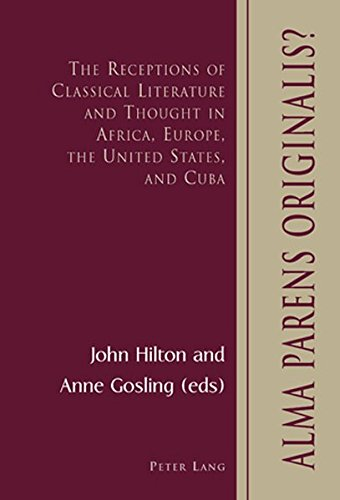 9783039109296: Alma Parens Originalis?: The Receptions of Classical Literature and Thought in Africa, Europe, the United States, and Cuba