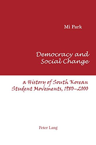 9783039110667: Democracy and Social Change: A History of South Korean Student Movements, 1980-2000