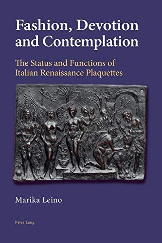9783039110681: Fashion, Devotion and Contemplation: The Status and Functions of Italian Renaissance Plaquettes