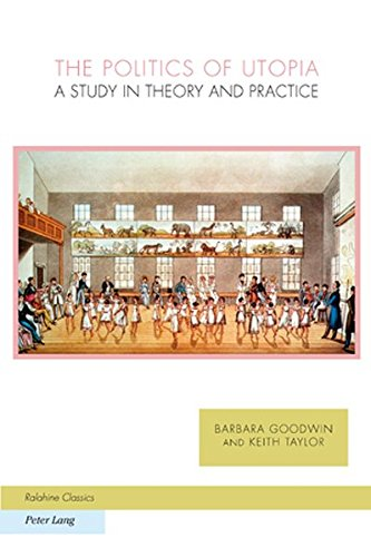 9783039110803: The Politics of Utopia: A Study in Theory and Practice Reissue with new preface (Ralahine Utopian Studies)