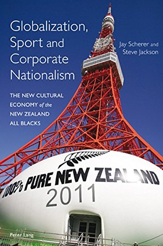 9783039111145: Globalization, Sport and Corporate Nationalism: The New Cultural Economy of the New Zealand All Blacks