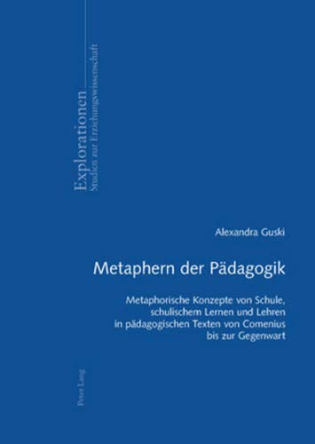 Metaphern der Pädagogik: Alexandra Guski