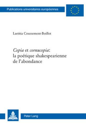 9783039112517: 'Copia' et 'cornucopia ': la poétique shakespearienne de l'abondance