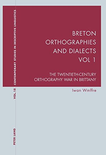 9783039113644: Breton Orthographies and Dialects: The Twentieth-century Orthography War in Brittany