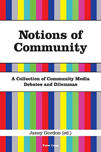 9783039113743: Notions of Community: A Collection of Community Media Debates and Dilemmas
