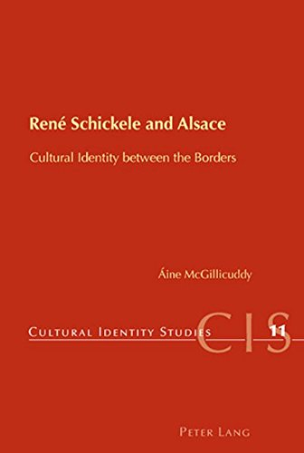 9783039113934: René Schickele and Alsace: Cultural Identity between the Borders (Cultural Identity Studies)