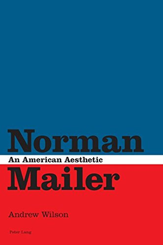9783039114061: Norman Mailer: An American Aesthetic