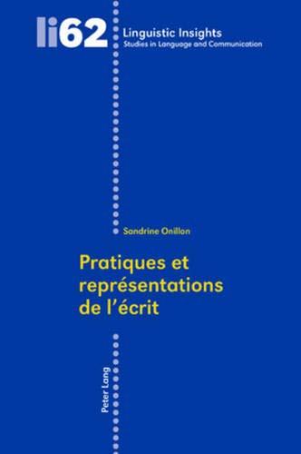 9783039114641: Pratiques et représentations de l'écrit (Linguistic Insights) (French Edition)