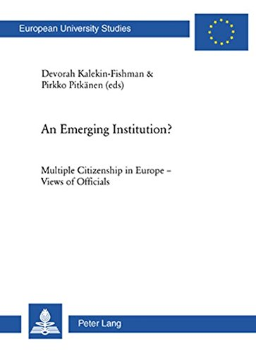 An Emerging Institution?: Multiple Citizenship in Europe: Peter Lang AG,