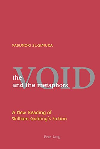 9783039115280: The Void and the Metaphors: A New Reading of William Golding's Fiction