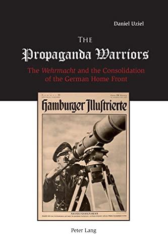 9783039115327: The Propaganda Warriors: The