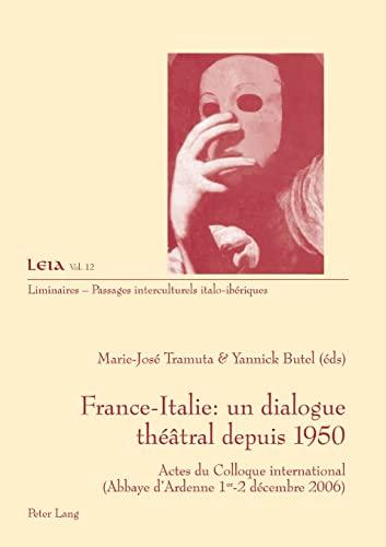 France-Italie : un dialogue théâtral depuis 1950: Marie-José Tramuta