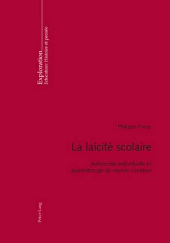 La laïcité scolaire: Philippe Foray
