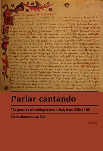 9783039116706: Parlar Cantando / Speaking Through Singing: The Practice of Reciting Verses in Italy from 1300 to 1600