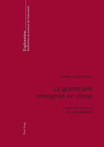 La grammaire enseignée en classe: Sandra Canelas-Trevisi