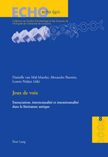Jeux de Voix: Enonciation, Intertextualite Et Intentionnalite