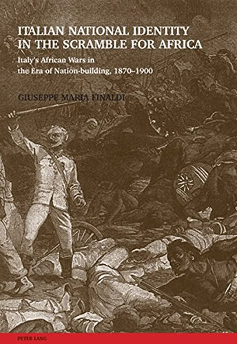9783039118038: Italian National Identity in the Scramble for Africa: Italy's African Wars in the Era of Nation-building, 1870-1900