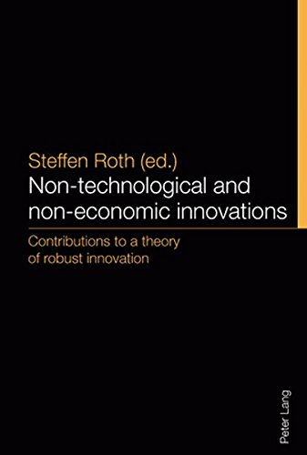 9783039118151: Non-Technological and Non-Economic Innovations: Contributions to a Theory of Robust Innovation