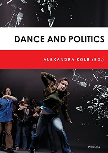 Dance and Politics: Alexandra Kolb