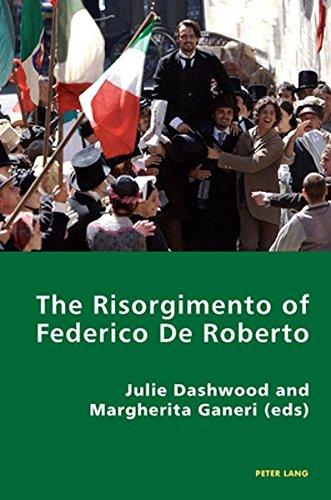 9783039118588: The Risorgimento of Federico De Roberto (Italian Modernities) (English and Italian Edition)