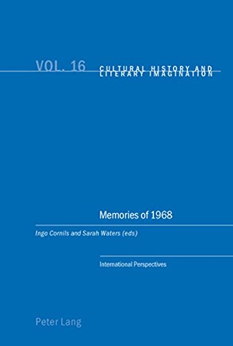 9783039119318: Memories of 1968: International Perspectives (Cultural History and Literary Imagination)