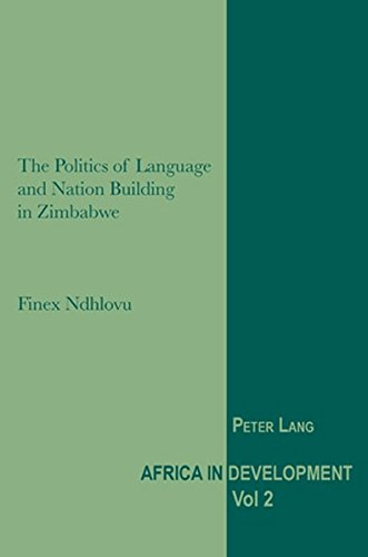 9783039119424: The Politics of Language and Nation Building in Zimbabwe (Africa in Development)