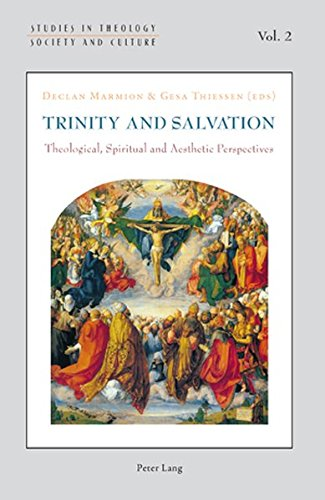 9783039119691: Trinity and Salvation: Theological, Spiritual and Aesthetic Perspectives (Studies in Theology, Society and Culture)
