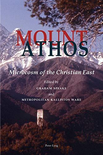 Mount Athos: Graham Speake, Kallistos Ware