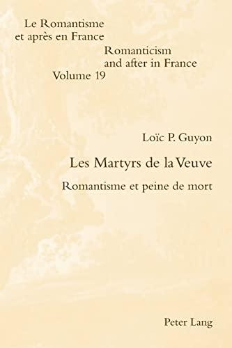 Les Martyrs de la Veuve: Lo�c P. Guyon