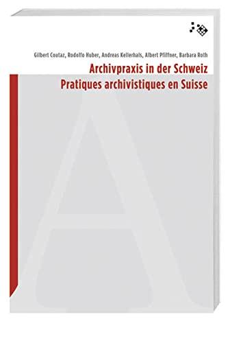 9783039190454: Archivpraxis in der Schweiz: Pratiques archivistiques en Suisse