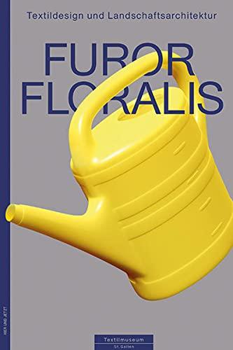 9783039193820: Furor Floralis: Textildesign und Landschaftsarchitektur