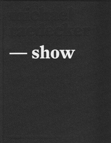 9783039390373: Michael Raedecker: The Show