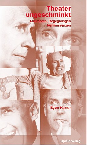 9783039990122: Theater, ungeschminkt. Anekdoten, Begegnungen, Reminiszenzen. [Paperback] by ...