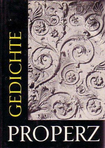 Gedichte : lat. u. dt. Properz. Von: Propertius, Sextus Aurelius: