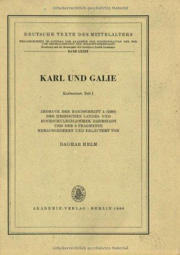 9783050001739: Karl Und Galie/Karlmeinet: Part 1 (Deutsche Texte des Mittelalters)
