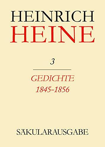 9783050001821: Säkularausgabe: 1. Abteilung: Heines Werke in deutscher Sprache. Band 3: Gedichte 1845-1856 (Saekularausgabe/Werke, Briefwechsel, Lebenszeugnisse) (German Edition)