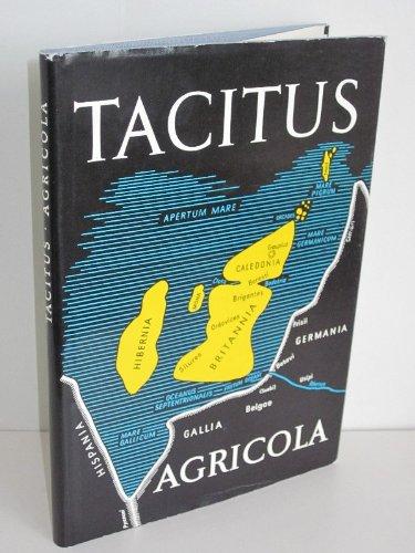 Das Leben DES Julius Agricola (Schriften und: Cornelius Tacitus