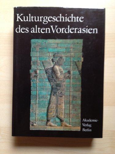9783050005775: Kulturgeschichte DES Alten Vorderasien (Veroeffentlichungen des Zentralinstituts fuer Alte Geschichte und Archaeologie) (German Edition)