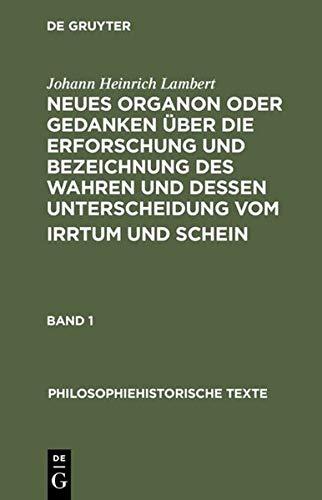 9783050006024: Neues Organon oder Gedanken über die Erforschung und Bezeichnung des Wahren und dessen Unterscheidung vom Irrtum und Schein (Philosophiehistorische Texte)