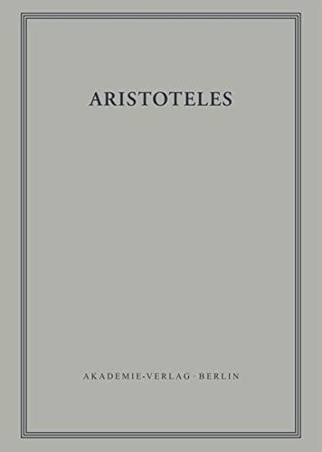 9783050016160: Aristoteles: Zoologische Schriften: Part 2: Ueber Die Bewegung Der Lebewesen. Part 3: Ueber Die Fortbewegung Der Lebewesen (Aristoteles Werke)
