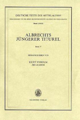 9783050020716: Albrechts Juengerer Titurel V IV: Texterfassung Von Handschriften Der Mittelgruppe