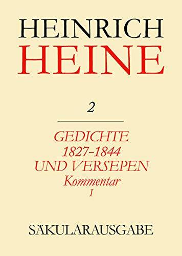 9783050022178: Heinrich-Heine-Säkularausgabe: Gedichte 1827-1844 Und Versepen: Kommentar