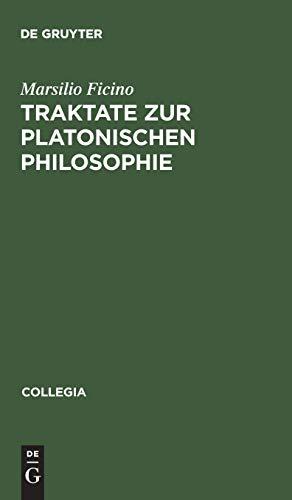 9783050023625: Traktate Zur Platonischen Philsophie (Latin and German Edition)