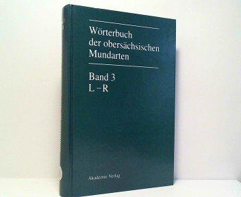9783050024233: Woerterbuch Der Obersaechsischen Mundarten Begruendet Von Theodor Frings / Rudolf Grobe (English and German Edition)