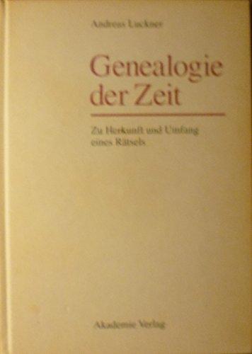 9783050024240: Genealogie Der Zeit: Zu Herkunft Und Umfang Eines Raetsels: Dargestellt an Hegels
